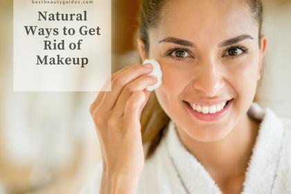 Natural Ways to Get Rid of Makeup