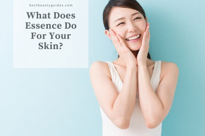 What Does Essence Do For Your Skin?
